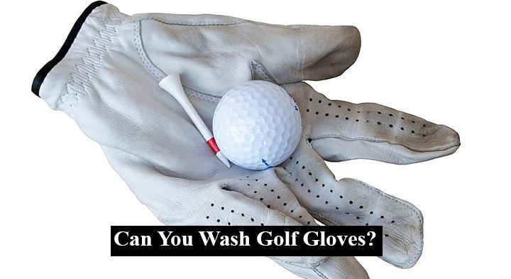 Can You Wash Golf Gloves?