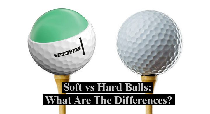 Soft vs Hard Balls: What Are The Differences?